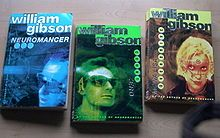The Sprawl Trilogy by William Gibson: Neuromancer, Count Zero and Mona Lisa Overdrive.