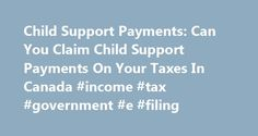 Child Support Payments: Can You Claim Child Support Payments On Your Taxes In Canada #income #tax #government #e #filing http://income.nef2.com/child-support-payments-can-you-claim-child-support-payments-on-your-taxes-in-canada-income-tax-government-e-filing/  #can i claim income support # Can You Claim Child Support Payments on Your Taxes in Canada? If you have not made a declaration or claim for child support payments before the current tax year, you should report support payments made or…