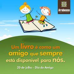 Comemoração do Dia do Amigo - 2013