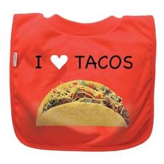 I <3 Tacos    green sprouts Eco-friendly Favorite Food Bib
