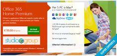 Office 365 Home PREMIUM  La suite di Office 365 Home Premium  è  ideale per usi in ambito famigliare. Grazie a Office 365 Home Premium è possibile installare le applicazioni Office più aggiornate in un massimo di 5 PC Tablet o  Mac e in più disporre di 20 GB di spazio di archiviazione online per un facile accesso ai documenti il tutto ad un prezzo contenuto!  http://www.studiocgroup.it/news/office-365.aspx
