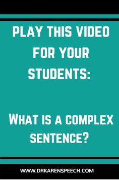 Struggling to get your students to use complex sentences in speech and language therapy? If so, play this video and let me explain it to them for you! Click the image to view the video. #speechtherapy #languagetherapy #schoolslp #syntax