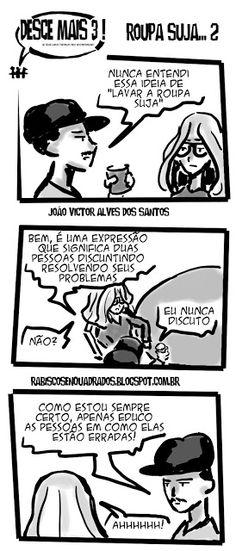 RABISCOS ENQUADRADOS: DESCE MAIS 3! Nº 214: EDUCANDO OS IGNORANTES