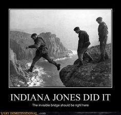 Indiana Jones did it.