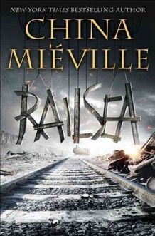 """In his new novel, China Mieville brings Moby-Dick to dry land. The world of Railsea consists of continents and islands linked by train tracks (these are the railsea), and populated by frightening creatures (enormous mole rats, """"greatstoats,"""" meat-eating earwigs). (From NPR review. Looking forward to this one.)"""
