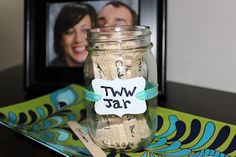 2WW Jar- A great way to pass the time!