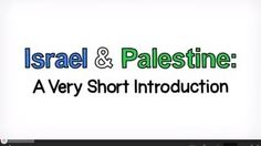 Israel and Palestine, an animated introduction., via YouTube.