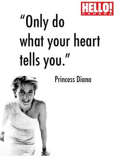 One of our favourite Princess Diana quotes.