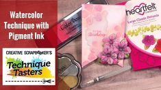 Watercolor Technique with Pigment Inks - Technique Taster #134