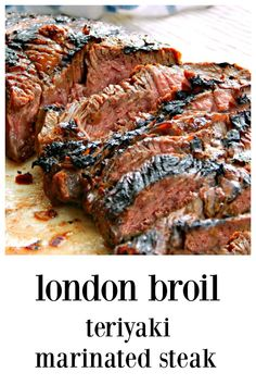 London Broil, Teriyaki Marinated Steak is an American classic, despite the name!… London Broil, Teriyaki Marinated Steak is an American classic, despite the name! The updated marinade is seared into the steak! Flavor for days! Steak Marinade Recipes, Grilled Steak Recipes, Marinated Steak, Grilled Meat, Grilling Recipes, Pork Recipes, Cooking Recipes, Steak Marinades, Sushi Recipes