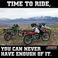 #neverenough #timetoride #klr