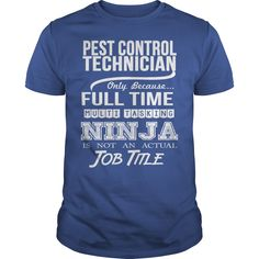 PEST CONTROL TECHNICIAN #gift #ideas #Popular #Everything #Videos #Shop #Animals #pets #Architecture #Art #Cars #motorcycles #Celebrities #DIY #crafts #Design #Education #Entertainment #Food #drink #Gardening #Geek #Hair #beauty #Health #fitness #History #Holidays #events #Home decor #Humor #Illustrations #posters #Kids #parenting #Men #Outdoors #Photography #Products #Quotes #Science #nature #Sports #Tattoos #Technology #Travel #Weddings #Women