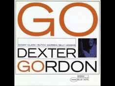 Dexter Gordon GO (Full Album) 1962