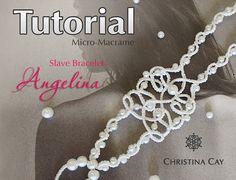 TUTORIAL PDF Micro-Macrame slave bracelet Angelina di ChristinaCay