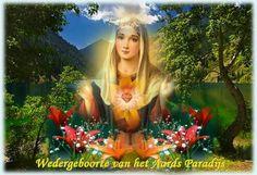 JEZUS en MARIA Groep.: MARIA: DE WEDERGEBOORTE VAN HET AARDS PARADIJS