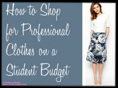 How to Shop for Professional Clothes on a Student Budget