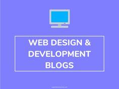Top 20 Web Design and Development Blogs to Follow