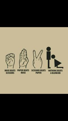 I always choose bj in rock paper scissors bj. Unless I play a guy. Funny Adult Memes, Adult Humor, Funny Jokes, Hilarious, Flirty Quotes, Freaky Quotes, Funny Sexy, Sex Quotes, Lol