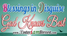 Blessings in disguise. Everything happens because there is a divine reason. God knows best. My life is in His hands. Christ In Me, Jesus Christ, Motivational Words, Inspirational Quotes, Save Our Souls, Happy New Year 2014, Spiritual Encouragement, Bible Verse Art, Prayer Quotes