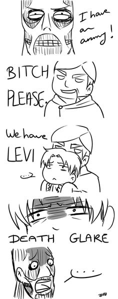 WE HAVE CORPORAL LEVI! Screw that, Colossal Titan! You are nothing in the face of Corporal Shorty! Levi Funny, Levi Death, Shingeki No Kyojin, Ereri, Levihan, Attack On Titan Funny, Attack On Titan Anime, Mikasa, Levi Memes