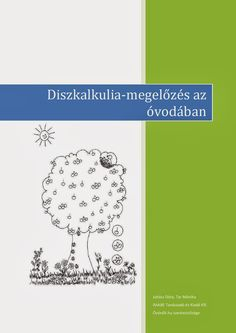 Marci fejlesztő és kreatív oldala: Diszkalkulia- megelőzés óvodás korban Dyscalculia, Prep School, Kindergarten, Therapy, Teaching, Education, Books, Kids, Young Children