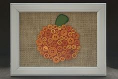 halloween/fall decorating ideas... Button burlap framed Pumpkin