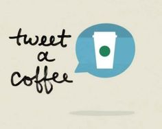 Starbucks' Tweetable Coffee Program is a Lesson in Real-Time Marketing @socialmediatoday #SocialMediaMarketing