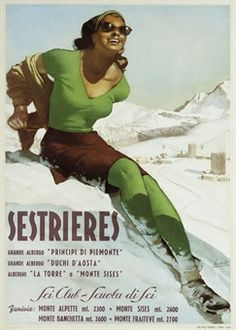 Lady Girl in Green Italian Italy Sestrieres Ski Aosta Travel Poster Repo Free SH Vintage Italian Posters, Vintage Ski Posters, Art Deco Posters, Poster Ads, Advertising Poster, Vintage Advertisements, Vintage Ads, Travel Ads, Vintage Italy