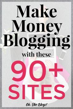 Want to start making money from your blog? These 90+ sites will help you get there, either via affiliate links, sponsored posts and more! http://ohsheblogs.com