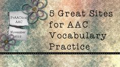 5 Great Sites for AAC Vocabulary Practice