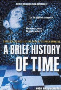 A Brief History of Time. About the life and work of Stephen Hawking. Directed by Errol Morris. 1991