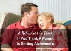 8 Behaviors to Track If You Think A Parent Is Getting Alzheimer's #tgen #mindcrowd www.mindcrowd.org