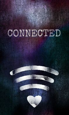 Connected #wifi #love #wallpaper