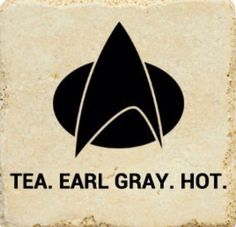 Tea - Earl Grey - Hot = Picard