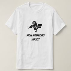 Spy Satellite with text Mon nouveau jouet T-Shirt A radio telescope with a text in French: Mon nouveau jouet that can be translate to My new toy