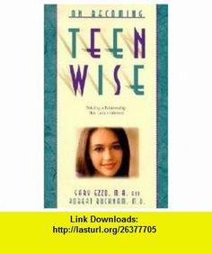 On Becoming Teen Wise Publisher Hawks Flight  Association Gary Ezzo ,   ,  , ASIN: B004U7EHIA , tutorials , pdf , ebook , torrent , downloads , rapidshare , filesonic , hotfile , megaupload , fileserve