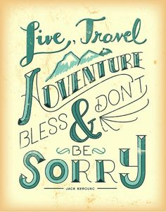 Live, travel, adventure, bless and don't be sorry!  www.wanderio.com