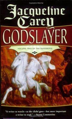 Godslayer: Volume II of The Sundering by Jacqueline Carey, http://www.amazon.com/dp/076535098X/ref=cm_sw_r_pi_dp_vBzdqb0WEYTRQ
