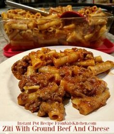 Ziti With Ground Beef And Cheese Instant Pot Recipe - From Val's Kitchen
