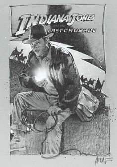 Indiana Jones and the Last Crusade ~by Drew Struzan