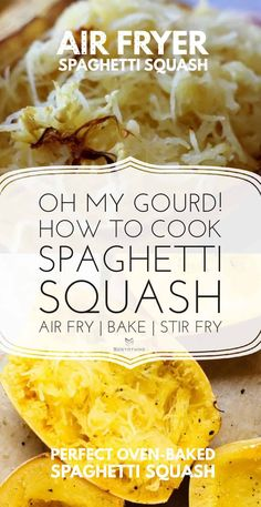 How to cook spaghetti squash - the 20 best spaghetti squash recipes to enjoy this Winter. Air fryer spaghetti squash, the best way to cook spaghetti squash, lasagne, fritters & spaghetti squash noodles. Four Cheese Spaghetti Squash, Oven Baked Spaghetti Squash, Best Spaghetti Squash Recipes, Squash Fritters, Pasta Substitute, Air Fried Food, Best Vegan Recipes, Ww Recipes, Air Fryer Recipes