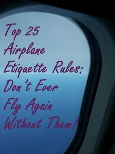 Top 25 Airplane Etiquette Rules