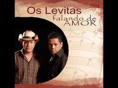 Os Levitas • CD Falando de Amor COMPLETO