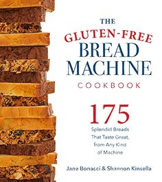 Buy The Gluten-Free Bread Machine Cookbook by Jane Bonacci at Mighty Ape NZ. The Gluten-Free Bread Machine Cookbook takes the expense, frustration, and difficulty out of baking gluten-free bread. Regardless of what bread machin. Gluten Free Pizza, Gluten Free Flour, Gluten Free Baking, Gluten Free Recipes, Bread Machine Recipes, Bread Recipes, Bread Machines, Sin Gluten, Holiday Bread
