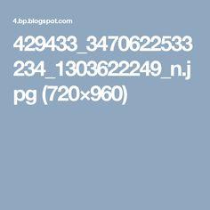 429433_3470622533234_1303622249_n.jpg (720×960)