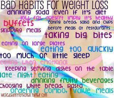 Bad Habits for Weight Loss