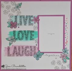 Gina's Little Corner of StampinHeaven: May Stamp of the Month Blog Hop - Live Laugh Love