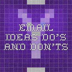 email ideas - do's and don'ts