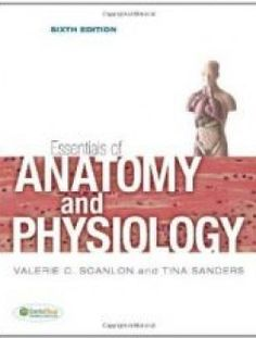 Essentials of Anatomy and Physiology,6 edition - Free eBook Online