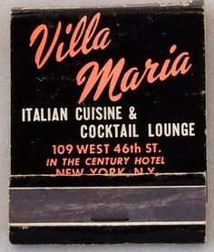 Villa Maria - 109 W. 46th - #frontstriker #matchbook - To order your Business' own Branded #matchbooks or #matchboxes GoTo: www.GetMatches.com or CALL 800.605.7331 TODAY!